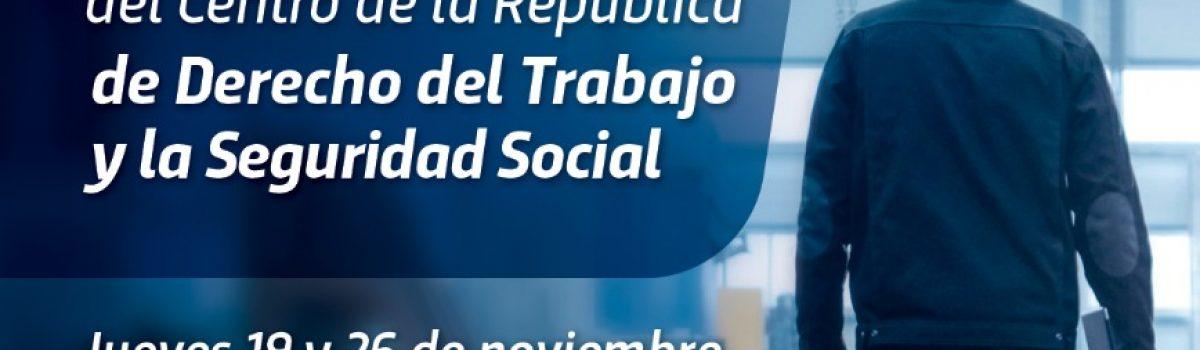 XIX Jornada del centro de la Republica de Derecho del Trabajo y Seguridad Social